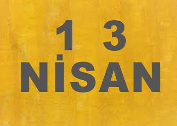 13 Nisanda Doğanlar