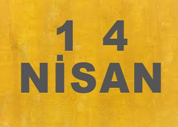 14 Nisanda Doğanlar