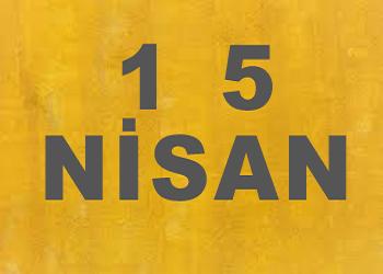 15 Nisanda Doğanlar
