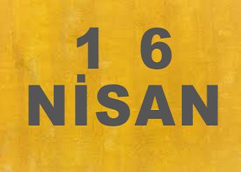16 Nisanda Doğanlar